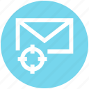 email, envelope, focus, letter, mail, message, target icon