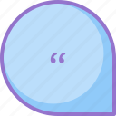 chat, conversation, message, quote icon