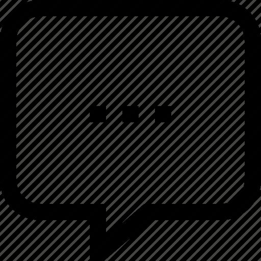 bubble, chat, dialogue, ellipsis, loading, message, speech icon
