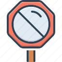 attention, ban, come to a stop, forbidden, not allowed sign, restriction, stop