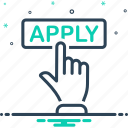 apply, registration, online, application, register, submit, subscription icon