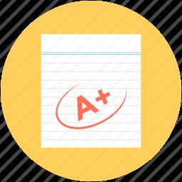 a plus, a plus grade, exam grade, grade sheet, school test icon