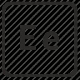 alphabet, e, english, latin, letter icon