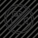 no filming, no photos, no recording, recording not allowed, recording prohibited