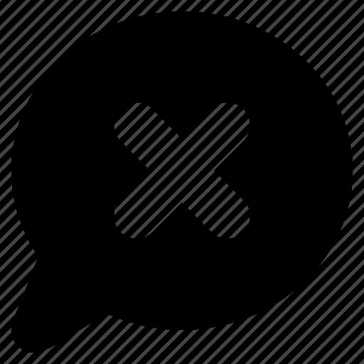 bubble, cancel, chat, close, communication, dismiss, message, talk icon