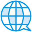 bubble, chat, communication, global, globe, internet, message icon