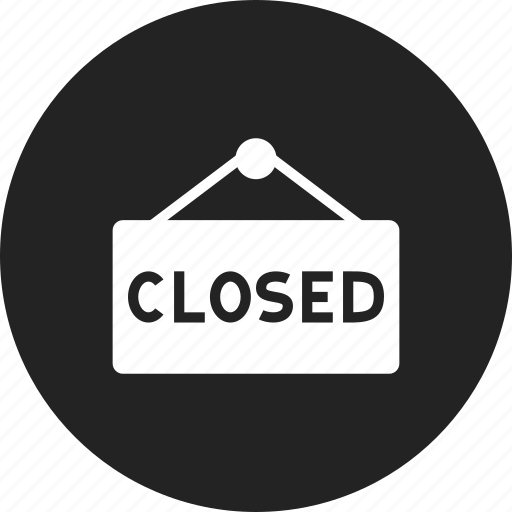closed, sign, signboard icon