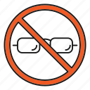 eyeglasses, eyewear, forbidden, glasses, no, prohibition, spectacles