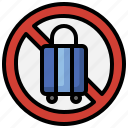 no, travelling, professions, jobs, not, allowed, luggage