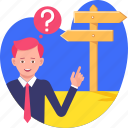 business, confused, direction, man, people icon