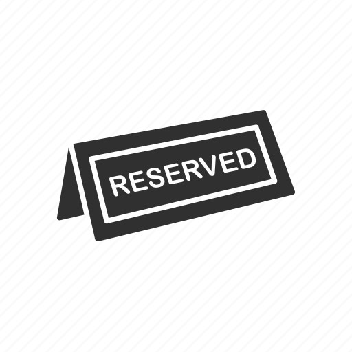 reserved, reserved sign, sign, table icon