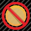 cancel, money, coin, false, pay icon