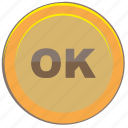 accept, coin, money, ok, transfer icon