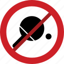 prohibited, playing, ping pong, stop, table tennis, forbidden icon