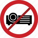 forbidden, movie projector, prohibited, projector, screen projector, stop icon