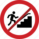 use, prohibited, block sign, up, stairs, forbidden icon