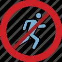 forbidden, prohibited, run fast, running, stop icon