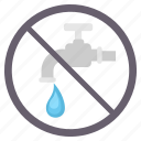 drinking, prohibited, save water, sign, signs, warning, water