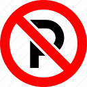 ban, no, no parking, parking, prohibition, sign icon