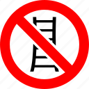 ban, no, no climbing, prohibition, sign, stairs icon