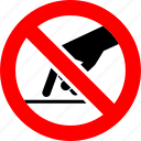 ban, do not touch, hand, no, prohibition, sign