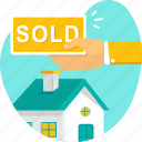 hand, home, house, property, sold