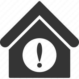 attention, building, exclamation, home, house, real estate, warning icon