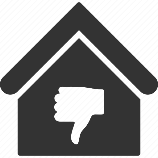 bad state, building, fail, home, house, real estate, thumb down icon