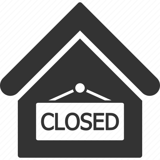 bankrupt, closed, home, house, real estate, shop, store icon