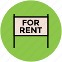 for rent, house, house for rent, real estate, rent signboard icon
