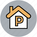 house for parking, p sign, parking, real estate icon