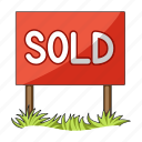 advertising, banner, real estate, sign, signboard, sold