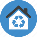 building, conservation, ecology, environment, estate, green, home, house, packaging, recycle, recycling