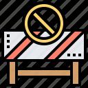 barrier, entry, no, roadblock, trespassing