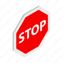 danger, isometric, road, safety, stop, traffic, warning icon