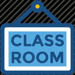classroom, classroom signboard, school sign, signboard, study hall icon