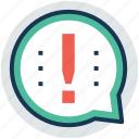 exclamation, expired sign, important information, warning, warning message icon