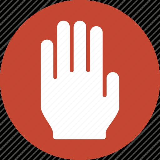 abort, alert, cancel, danger, stop hand, terminate, warning icon