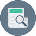 find job, job search, job seeker, magnifier, recruitment icon