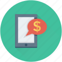 business talk, dollar, m commerce, mobile, mobile banking icon