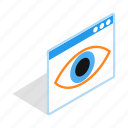 eye, eyeball, human, isometric, look, macro, surveillance icon