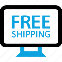 computer, free, monitor, online, shipping, shop, shopping icon