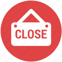 close, close shop, label, shopping icon