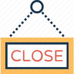 close, close signboard, close store, hanging sign, shop sign icon