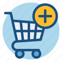 add, cart, commerce, grocery, shopping, shopping cart icon