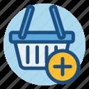 add, basket, commerce, increase, shopping, shopping basket icon