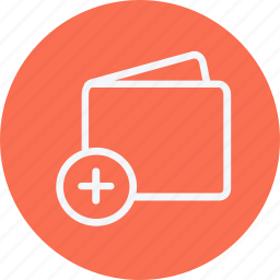 add, cash, currency, financial, payment, plus, wallet icon