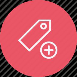 add, ecommerce, label, plus, price, sale, tag icon