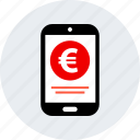 ecommerce, euro, mobile, online, shop, shopping icon