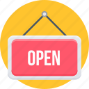 board, open, open sign, shop, sign icon